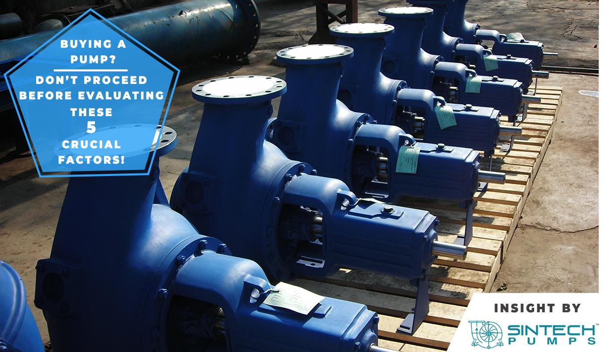 Sintech Pumps- Factors consider before buying a pump