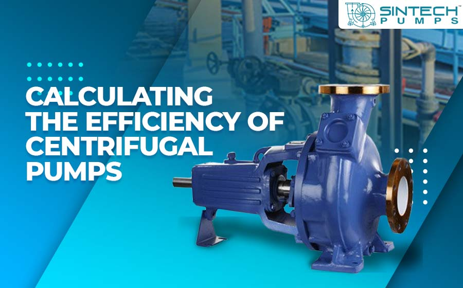 calculating-the-efficiency-of-centrifugal-pumps
